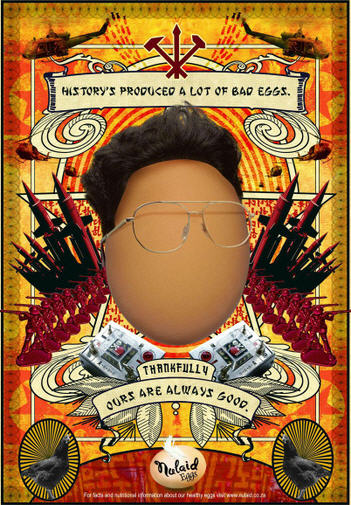 History produced a lot of bad eggs (Kim Jong) - Thanksfully ours are allways good - creative advertising promotion by Nulaid Eggs