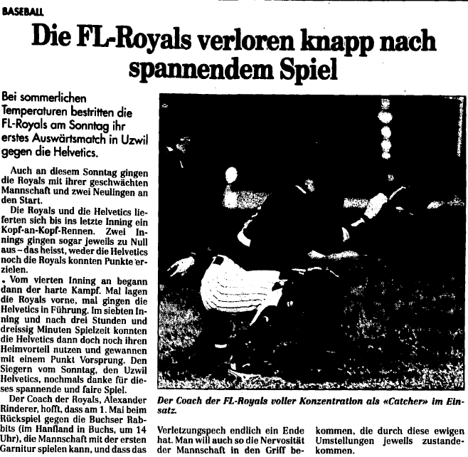 FL Royals erstes Auswärtsspiel in Uzwil gegen die Helvetics (26. April 1994)